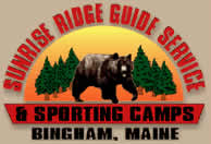 Sunrise Ridge Guide Service Bingham Maine